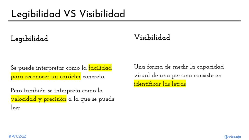 Diapositiva 10: Legiblidad VS visibilidad