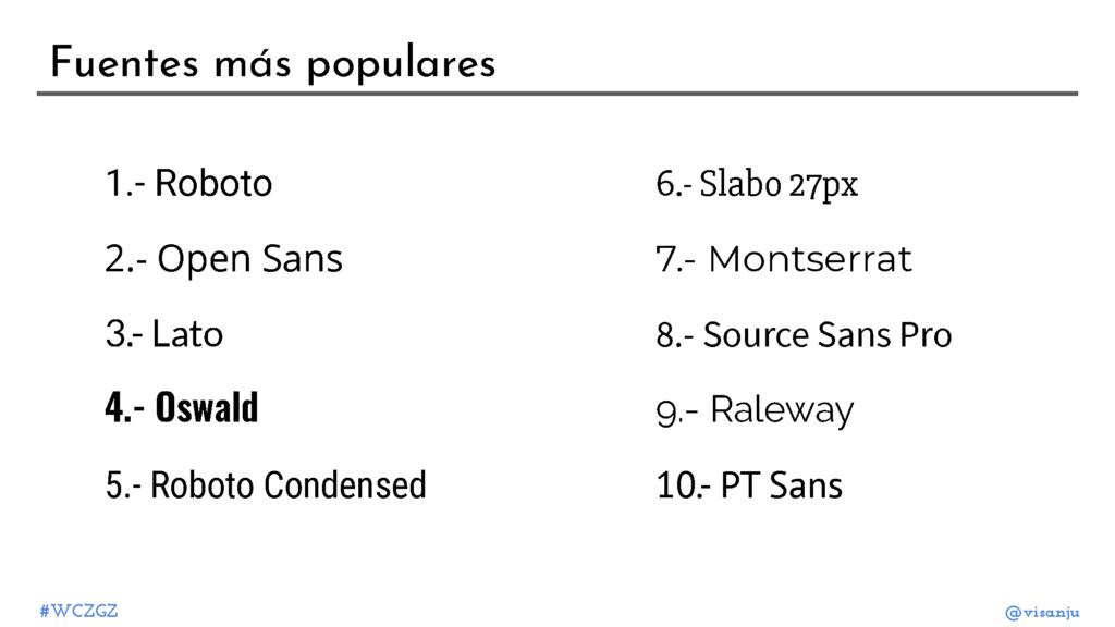 Diapositiva 39: Fuentes más populares